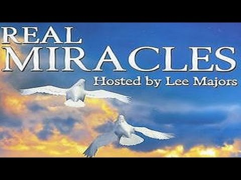 Real Miracles:  Hosted by Lee Majors - Episode 3 - FREE MOVIE