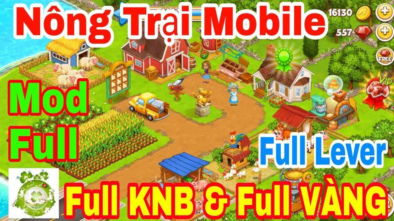 Game Nông Trại Mobile | Mod Full Lever – Dùng Tự Động Tăng Vô Hạn KNB – Vàng & Vật Phẩm