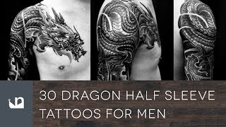 Video 30 Dragon Half Sleeve Tattoos For Men download MP3, 3GP, MP4, WEBM, AVI, FLV Juli 2018