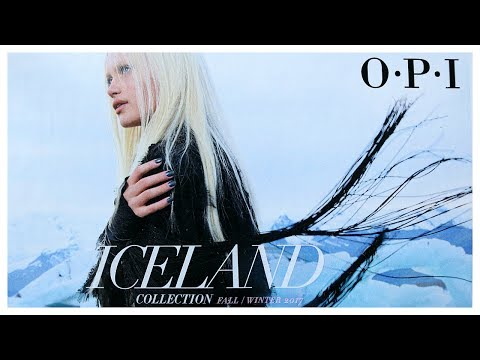 OPI ICELAND FALL/WINTER 2017 SWATCHES | Banicured