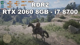 Red Dead Redemption 2 - RTX 2060 Super 8GB - I7 8700 - 1080p - Benchmark - PC Version