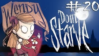 Don't Starve - Wendy #20