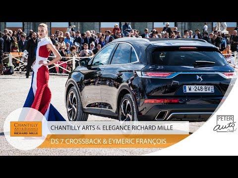 DS 7 Crossback Présidentiel & Eymeric Francois Chantilly Concours 2017