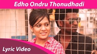 Edho Ondru Thonudhadi Lyric Video | Pattanathu Raja | Orange Music