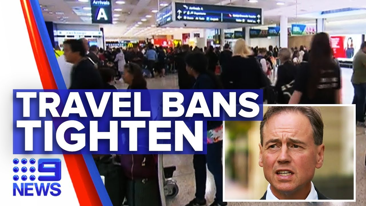 Australian government tightens coronavirus travel bans again | Nine News Australia