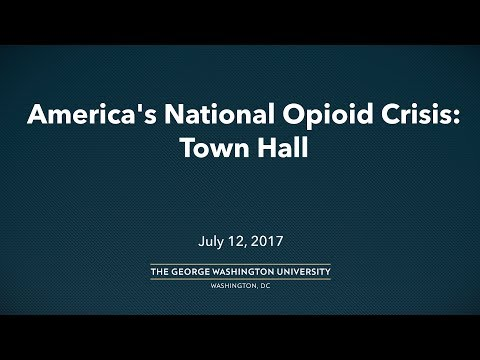 America's National Opioid Crisis: Town Hall
