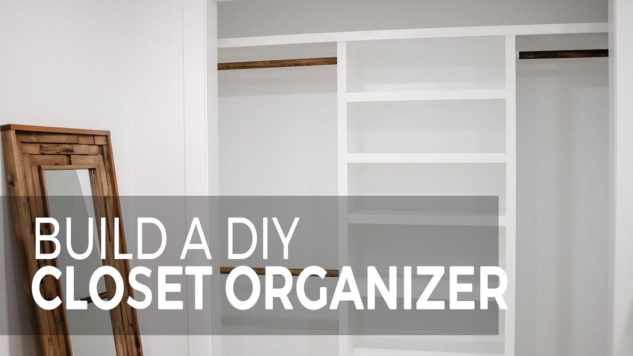 Build A Diy Closet Organizer You