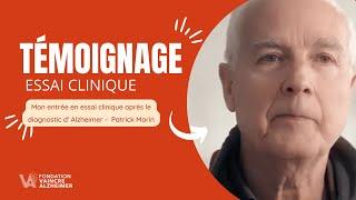 Essais cliniques et maladie d'Alzheimer : témoignage de Patrick Morin