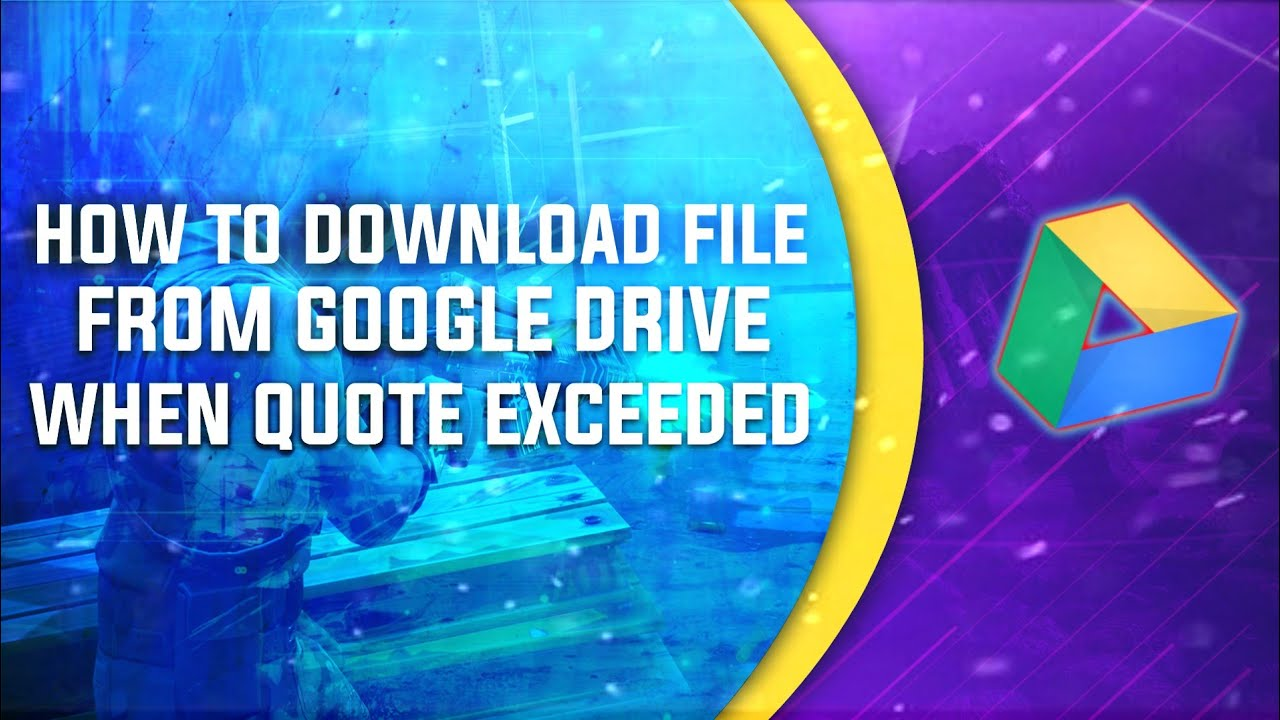 Google Drive File Download limit Exceeded fix! with Android [HINDI]