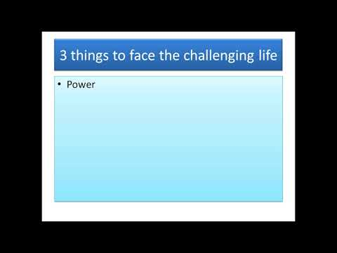 3 things about challenging life
