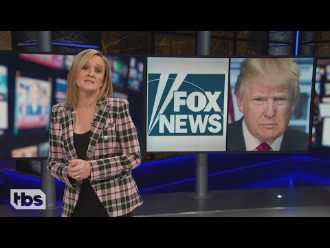 The Fox News White House | March 6, 2019 Act 2 | Full Frontal on TBS