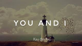 You and I Lirik dan Terjemahan One Direction