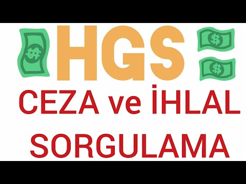 HGS Ceza ve İhlal sorgulama | e devlet HGS Sorgulamaları