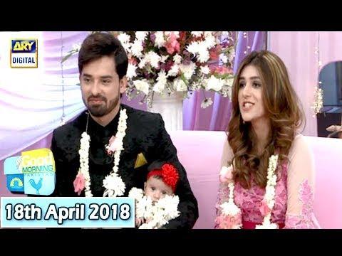 Good Morning Pakistan - 18th April 2018 - ARY Digital Show