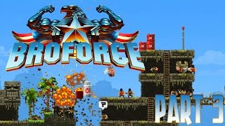 BROFORCE Playthrough Let S Play Part 3 W Teedly SirGavin