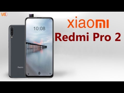 Xiaomi Redmi Pro 2 Launch Date, Price, First Look, Features, Camera, Leaks, Trailer, Official,