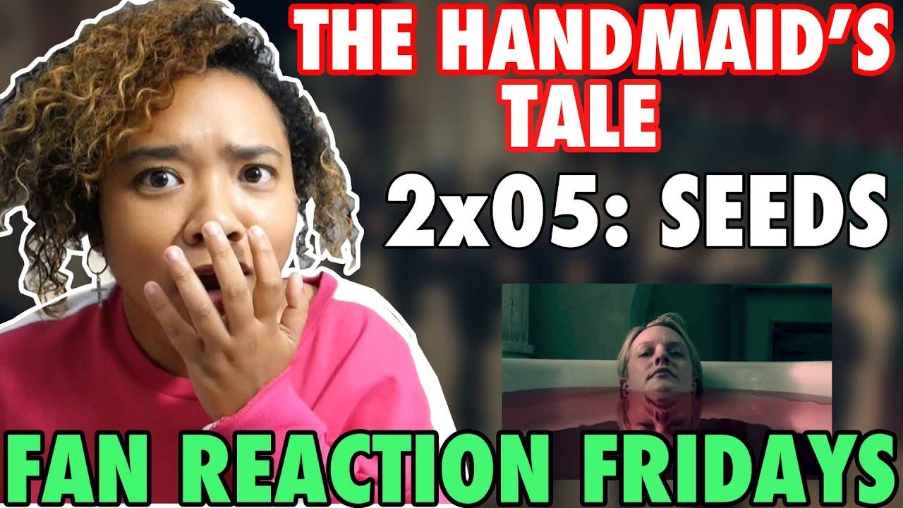 """Download The Handmaid's Tale Season 2 Episode 5: """"Seeds"""" Reaction & Review 