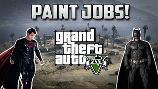 "GTA 5 Paint Jobs - Superman Man of Steel + Batman Dark Knight ""Paint Jobs"" Tutorial (GTA 5 Online)"