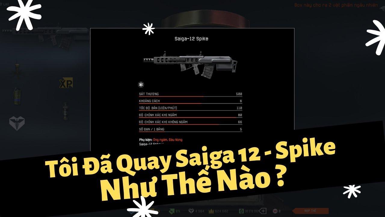Warface Việt Nam | Tôi Đã Quay Saiga12 - Spike Như Thế Nào ?