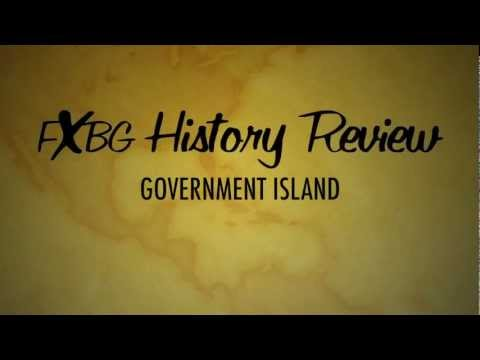 "FXBG History Review - Episode 2 ""Government Island"""