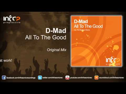 Клип D-Mad - All To The Good
