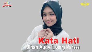 Jihan Audy ft. Gerry Mahesa -  (Official Video)