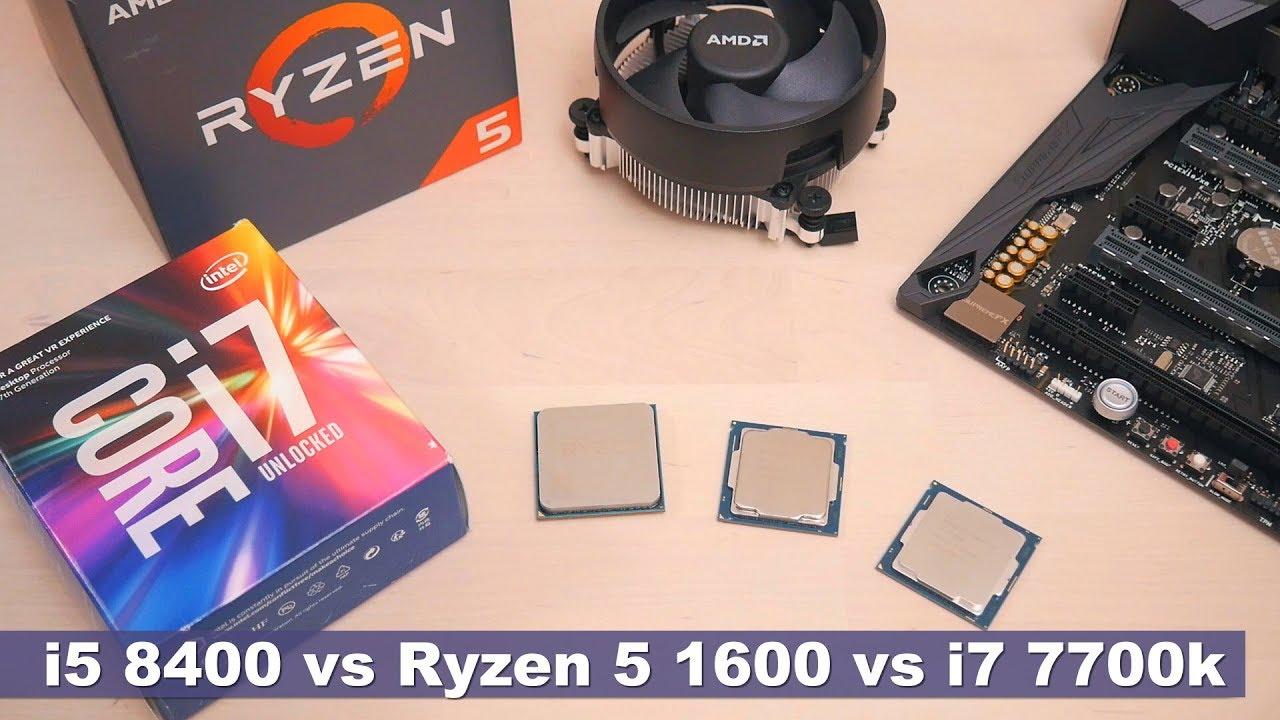 Самый дешёвый i5 Coffee Lake (i5 8400) vs Ryzen 5 1600 vs i7 7700k