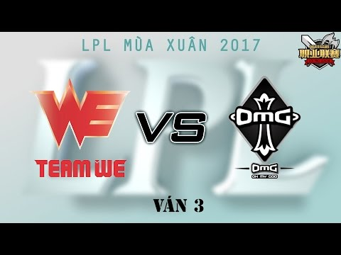[22.04.2017] WE vs OMG [LPL Xuân 2017][Ván 3]