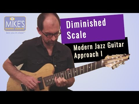 Diminished Scale: Modern Jazz Guitar Approach pt 1