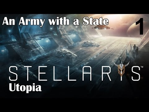 Stellaris Utopia PRE-RELEASE - The Army with a State - 1