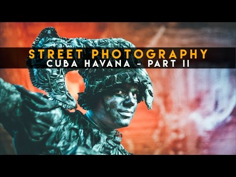 Street Photography: Cuba, Havana - Part #2 (Vlog, with subs)