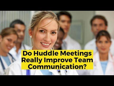Do Huddle Meetings Really Improve Team Communication?