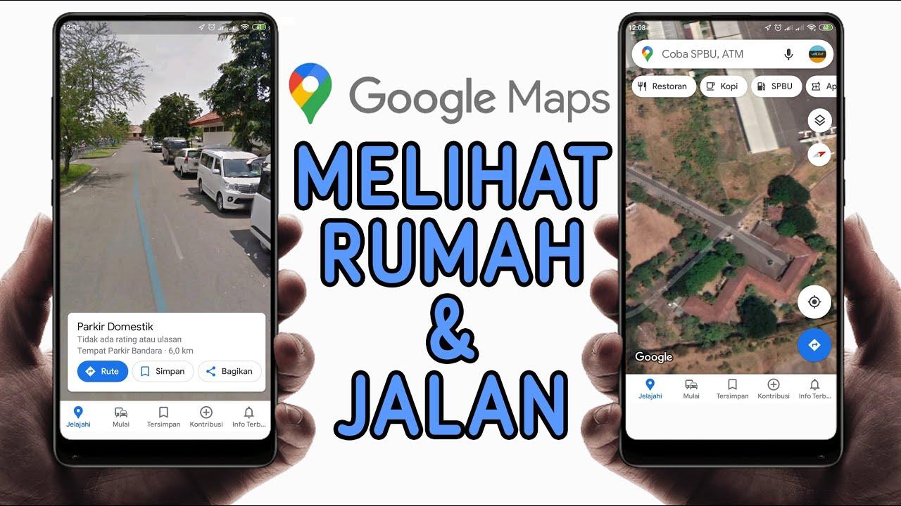 Cara Google Maps Kelihatan Rumah Melihat Rumah Dan Jalan Di Google Maps Youtube