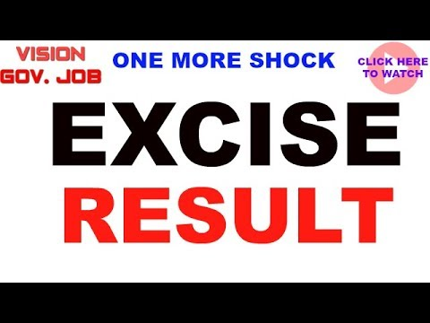 || Excise SI- 2017 Preliminary Result || one more shock ||