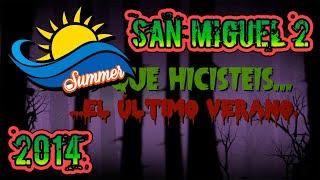 Baixar Sé lo que hicisteis...San Miguel 2, Verano 2014-GE Castro San Miguel