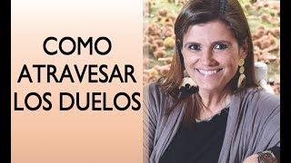 Pilar Sordo - Como atravesar los duelos