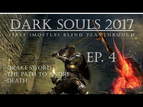 Dark Souls 1 (XB1) - Episode 4 - First Playthrough - Drake Sword