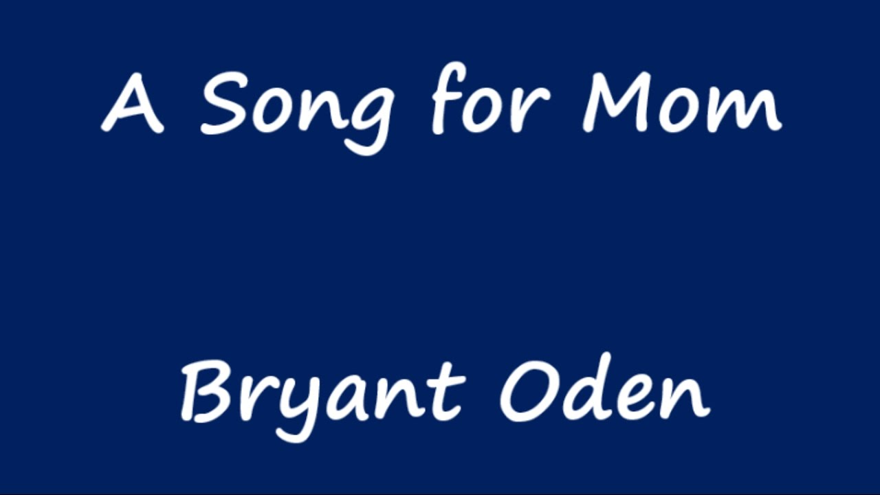 Mothers Day Song 3 A Song For Mom  YouTube