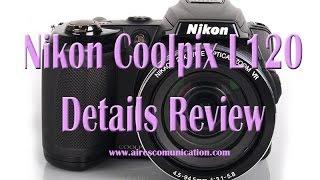 Nikon coolpix L120 details rev…
