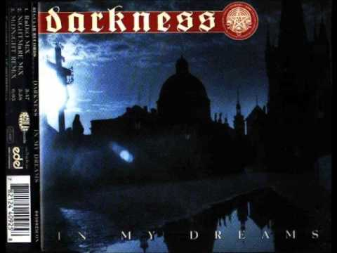 Darkness - In My Dreams (Radio Mix)