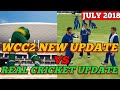 WCC2 new update vs Real cricket 18 new update