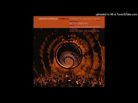 Beth Gibbons & the Polish National Radio Symphony - Henryk Górecki Symphony No. 3 (fragment) Mp3