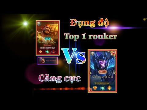 [TOP 1 ZILL] Quẩy Chuỗi Win Đụng Độ TOP 1 Rouker Trên Rank 3x Và Cái Kết?_Liên Quân Mobile