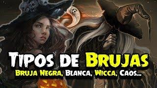 Los Tipos de Brujas   Bruja Negra, Blanca, Roja, Wicca, Triada, Caos y más…