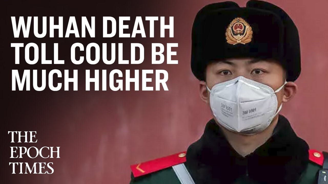 How the Wuhan Death Toll Could Be Astronomically Higher
