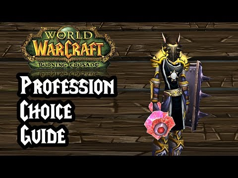 World of Warcraft: Burning Crusade Classic Profession Guide – Profession Choice Guide