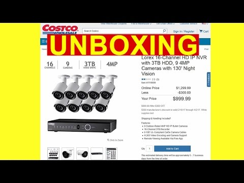 Unboxing Costco Lorex 16 Channel HD PoE NVR with 3TB HDD, 9 4MP Cameras Surveillance 1116889