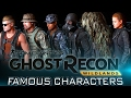 FAMOUS CHARACTERS | Ghost Recon: Wildlands Customization (Game & Movie Characters)