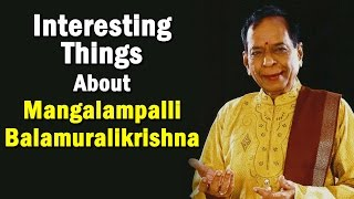 interesting-things-about-mangalampalli-balamuralikrishna-ntv
