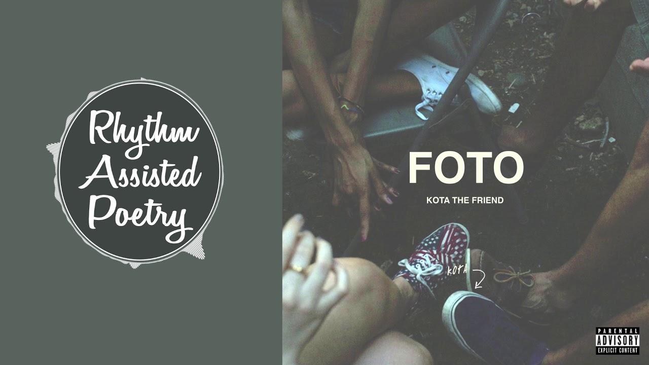 Download KOTA The Friend - FOTO (ft. Hello Oshay)